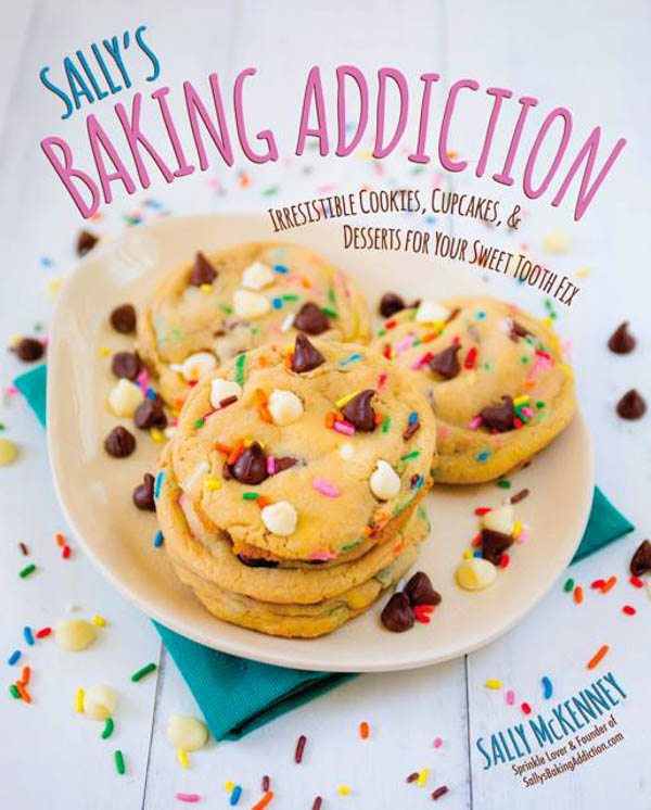 Sally's Baking Addiction Cookbook is on sale! Read more at sallysbakingaddiction.com