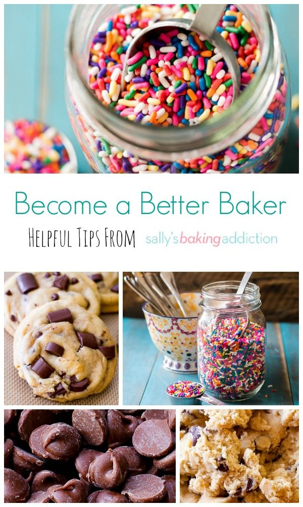 Become a Better Baker with these 10 helpful tips from sallysbakingaddiction.com