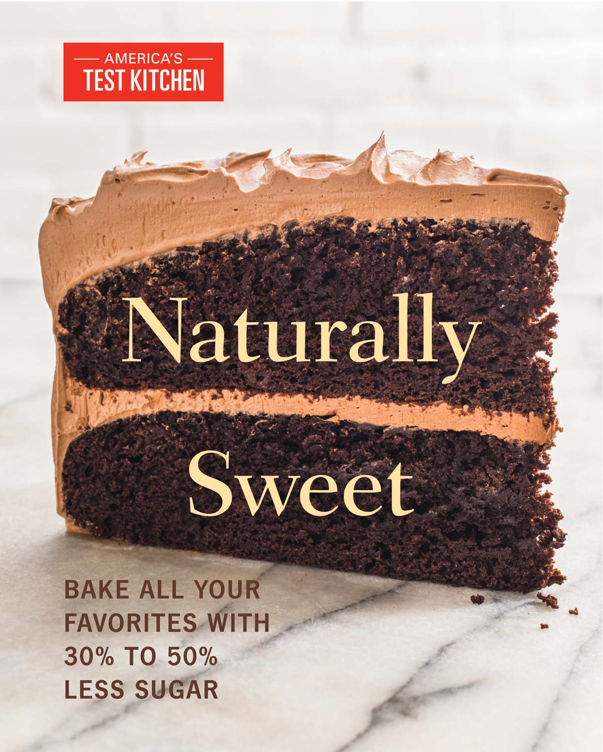 Naturally Sweet America's Test Kitchen