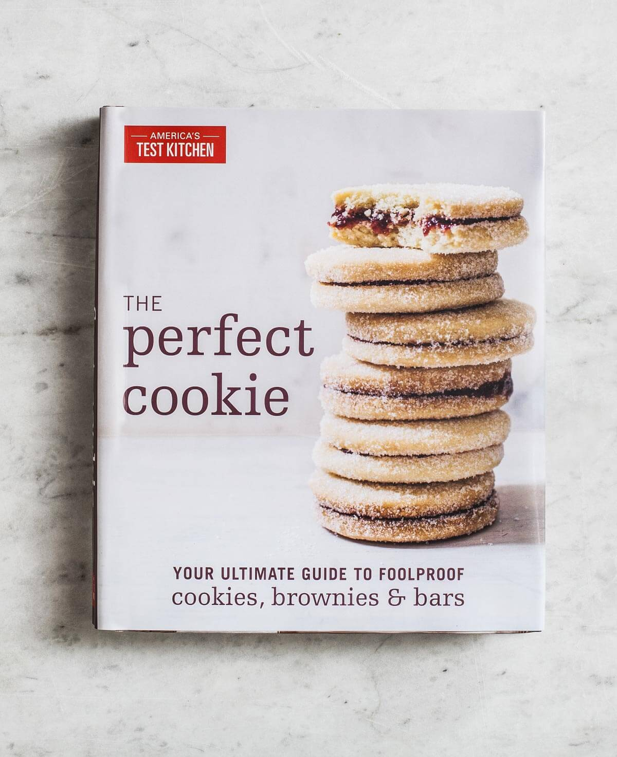 The Perfect Cookie Cookbook by America's Test Kitchen